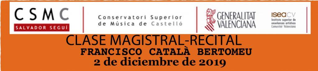 CLASSE MAGISTRAL-RECITAL DE CONTRABAIX             Francisco Català Bertomeu