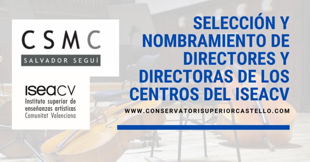 Selección y nombramiento de directores y directoras de los centros del ISEACV