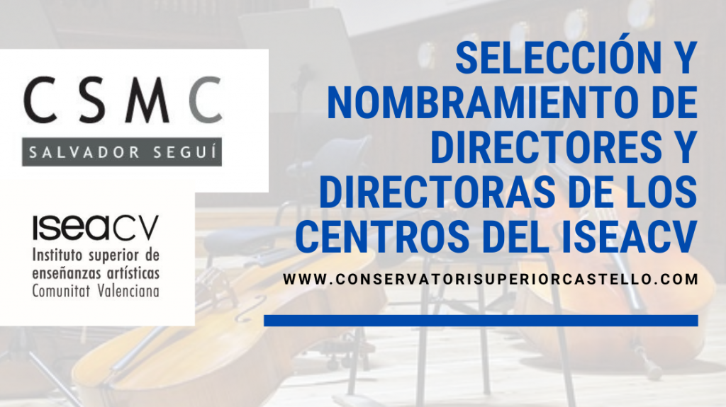 Selecció i nomenament de directors i directores dels centres de l'ISEACV